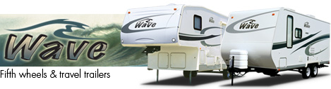Catch the Wave  Fifth Wheels and Travel Trailers by THOR
